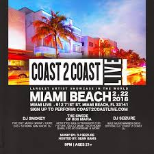 Miami 7th Floor Crew Mp3 by Events Coast 2 Coast Live Largest Artist Showcase In The World