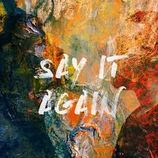 Say It Again By KINGDM