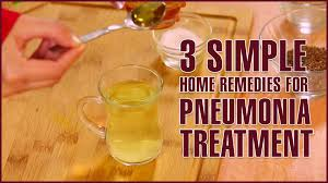 3 Simple Home Reme s For PNEUMONIA TREATMENT