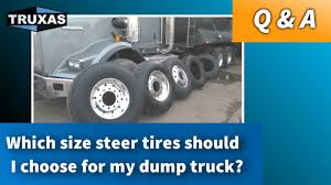 Which Size Steer Tires Should I Choose For My Dump Truck? - YouTube