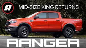 100 Ford Mid Size Truck 2019 Ranger Review The Midsize King Is Back YouTube