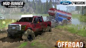 100 2012 Truck Of The Year Spintires MudRunner FORD F350 Towing A Stuck Fuel In The Mud