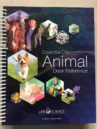 6th Edition Essential Oils Desk Reference Online by Essential Oils Animal Desk Reference Young Living Essential Oils