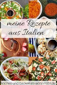 rezepte für die wohnmobilküche italia im