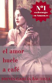 El Amor Huele A Cafe By Nieves Garcia Bautista