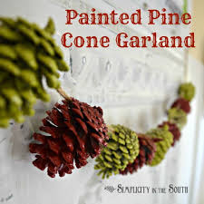 Pine Cone Christmas Tree Tutorial by Painted Pine Cone Garland A Simple Christmas Craft Project
