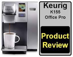Keurig K155 Office Pro Expert Review