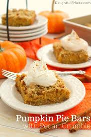 Best Pumpkin Desserts 2017 by Pumpkin Pie Bars With Pecan Crumble Delightful E Made