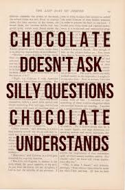 Love Light Laughter And Chocolate by 29 Best I Love Chocolate Images On Pinterest Black Blackboard
