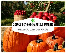 Pumpkin Patch Milwaukee by 2017 Guide To Orchards U0026 Pumpkins Green Bay U0026 Surrounding Areas