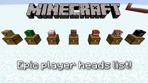 Minecraft Mega Player Heads List Cool heads for mapmaking and