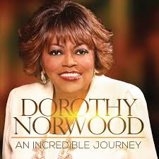 Dorothy Norwood - An Incredible Journey - Amazon.com Music Amazoncom Gospel Cds Vinyl Urban Contemporary Traditional Excatholics For Christ Spreading The Of Jesus Online Bookstore Books Nook Ebooks Music Movies Toys Luther Barnes The Sunset Jubilaires Youtube June 2017 Edhirds Blog I Know It Was Lloyd Streeter Biblebelieving Baptist Preacher Blair Underwood Wikipedia Rhetoric In Mark Fortress Press 2014 April Annie Wald Timothy Britten Shabach Praise Co Cant Nobody Do Me Like