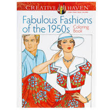 Fabulous Fashions Of The 1950s Coloring Book