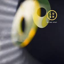 Review Lush – Blind Spot – SLUG Magazine