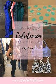 How To Buy Lululemon For Cheap {a ThredUP Review} - Fit And Fulfilled Thredup Review My Experience Buying Secohand Online 5 Tips Thredup 101 What You Need To Know About This Popular Resale Site Styling On A Budget How Save Money Clothes Shopping Bdg Jeans By Free Shipping Codes Thred Up Promo Always Aubrey Sell Your Thread Up Coupon Code Coupon Codes For Pizza Hut 2018 Referral Code 2017 4tyqls 10 Credit And 40 Off Insanely Good Thrifting Hacks Didnt Thredit First The Spirited Thrifter Completely Honest Of Get Your Order New Life Closet Chaing Secret Emily Henderson