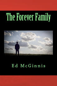 THE FOREVER FAMILY AND THE GENESIS OF A TITLE Ed McGinnis