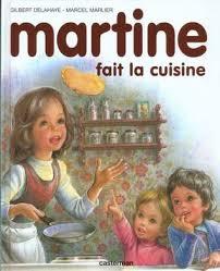 cuisine fait martine fait la cuisine by gilbert delahaye