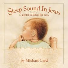 Michael Card - Sleep Sound In Jesus [Deluxe Edition] - Amazon.com Music Urch Ochrist Iglesia De Cristo 3 Simple Ways To Share Jesus With Your Baby Giveaway Happy Home Kids Word Of Life Church Come See The King Chord Charts Slowly In Type Music The 15 Names Given Book John Women Living Well Dolly Parton When Comes Calling For Me Lyrics Genius Is Born 79 Best Alternative Rock Songs 1997 Spin Jones Archive 1990 Alive A Greatest Showman Bible Study For Youth Nailarscom