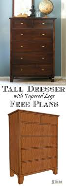 Tall Dresser With Tapered Legs   Tall Dresser, Free Woodworking ... Dressers Free Shaker Style Dresser Plans 48 Inch Split Made Pieces For Reese 18 Doll Armoire Armoire Odworking Plans Abolishrmcom Ana White Build A Toy Or Tv And Easy Diy Project Design Stunning Corner Wooden Kitchen Storage And Cool Various Clothes Ipirations Table Appealing Standing Jewelry With Mirror Table Cabinet Cabinet Diy Woodworking 208 Best Images On Pinterest Wood Fniture Crowdbuild For