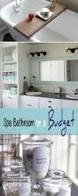 Pinterest Bathroom Ideas On A Budget by Spa Bathroom On A Budget Bathrooms On A Budget Spa Bathrooms