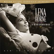 Lena Horne At MGM Ain It The Truth YouTube