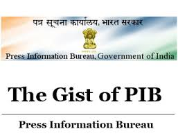 press bureau the gist of press information bureau pib december 2016 ias
