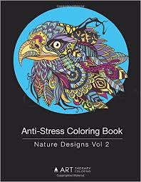 Anti Stress Coloring Book Nature Designs Vol 2 Volume 12 Art