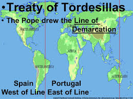 Treaty Of Tordesillas The Pope Drew Line Demarcation Spain Portugal West East