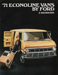1971 Econoline Ford Truck Sales Brochure | VAN-tasia!! | Pinterest ... Mack Truck And Ford For Sale Qatar Living 1948 F1 F100 Rat Rod Patina Hot Shop Pickup V8 Used Trucks For Sale Best Car Information 2019 20 Platinum Dealership In Terrell Tx Serving Forney Rockwall 2018 F150 27l Ecoboost V6 4x2 Supercrew Test Review Mt Brydges New Cars New Cleveland Oh Valley Inc At Dealers Wisconsin Ewalds Bayshore Sales Vehicles Castle De 19720 1979 4x4 Regular Cab Near Fresno California F250 Super Duty Overview Cargurus Lifted 2016 F 150 44 39842 Inside