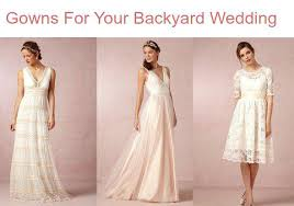 Beautiful Backyard Wedding Dress For Rustic Outdoor Dresses In Addition To A