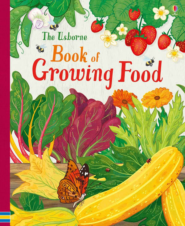 Book of Growing Food - Abigail Wheatley