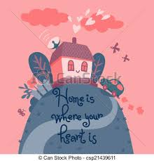 Home Is Where Your Heart Vector