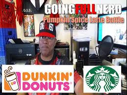 Dunkin Donuts Pumpkin Latte by Pumpkin Spice Latte Dunkin Donuts Vs Starbucks Youtube