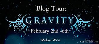 YA Bound Book Tours Is Organizing A Review Only Blog Tour For Gravity The Taking 1 By Melissa West From Entangled Teen To Celebrate Release Of