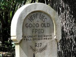 Halloween Tombstone Names Funny by Bubba Redneck His Last Words Were Hey Yall Watch This Tombstone
