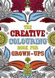 Buy The Creative Colouring Book For Grown Ups By Michael OMara Books From Waterstones Today Click And Collect Your Local Or Get FREE UK