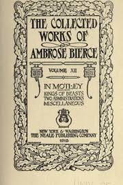 The Collected Works Of Ambrose Bierce 1842 1914 Free Download Borrow And Streaming Internet Archive