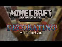 Minecraft Pe Room Decor Ideas by Minecraft Pocket Edition Decorating Ideas House Tour Youtube
