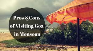 The Pros And Cons Of Visiting Goa In Monsoon Season