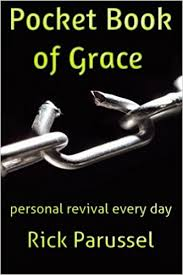 Pocket Book Of Grace Personal Revival Every Day Amazoncouk Rick Parussel 9781516920129 Books