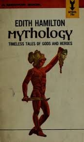 Mythology Timeless Tales Of Gods And Heroes Hamilton Edith Aut Free Download Borrow Streaming Internet Archive