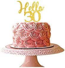 de hello 30 gold acryl kuchen topper 30 geburtstag