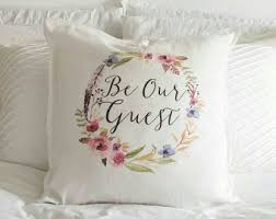 Guest Room Decor Be Our Pillow Throw Pillows