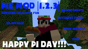 Minecraft Pumpkin Pie Mod by Happy Pi Day Pie Mod For 1 2 3 Minecraft Mod