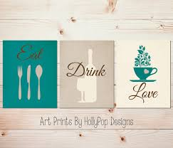 Wine Kitchen Decor Sets by Kitchen Art Print Set Eat Drink Love Coffee Cup Art Kitchen