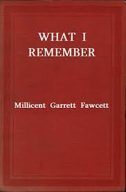 The Distributed Proofreaders Canada EBook Of What I Remember By Millicent Garrett Fawcett