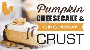 Gingersnap Pumpkin Pie Cheesecake by Reduced Calorie Pumpkin Cheesecake U0026 Gingersnap Crust Recipe
