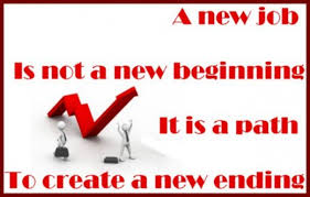 Quote A New Job Is Not Beginning But It Path To