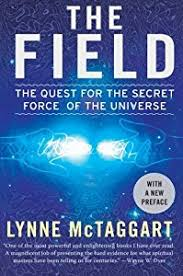 The Field Quest For Secret Force Of Universe