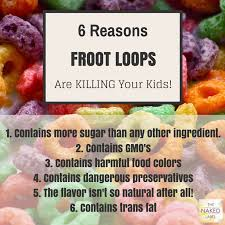 6 Reasons Froot Loops Are Killing Your Kids